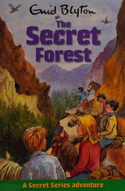 Cover of: The secret forest | Enid Blyton