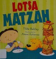 Lotsa matzah
