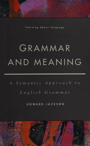 Grammar and meaning by Howard Jackson