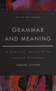 Cover of: Grammar and meaning | Howard Jackson