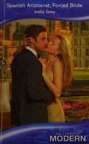 Spanish aristocrat, forced bride