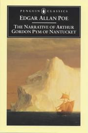Cover of: The narrative of Arthur Gordon Pym of Nantucket | Edgar Allan Poe