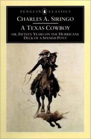 Cover of: Texas cowboy, or, Fifteen years on the hurricane deck of a Spanish pony | Siringo, Charles A.