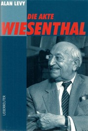 Cover of: Die Akte Wiesenthal | Alan Levy