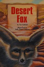 Desert Fox (Scott Foresman Reading: Leveled Reader 21b)