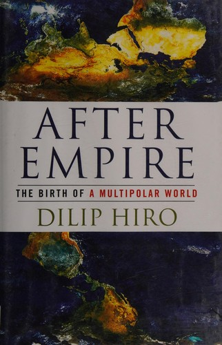After empire by Dilip Hiro