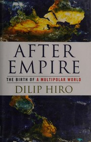 Cover of: After empire | Dilip Hiro