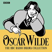 Cover of: The Oscar Wilde BBC Radio Drama Collection