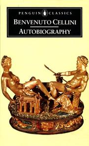 Cover of: The Autobiography of Benvenuto Cellini