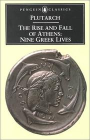 Cover of: The rise and fall of Athens | Plutarch