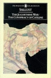 Cover of: The Jugurthine War / The Conspiracy of Catiline