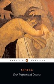 Cover of: Thyestes; Phaedra; The Trojan women; Oedipus; with, Octavia | Seneca the Younger