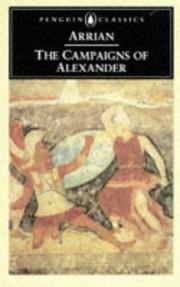 Cover of: The campaigns of Alexander. | Arrian