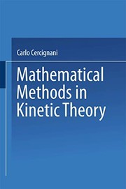 Cover of: Mathematical Methods in Kinetic Theory | Carlo Cercignani