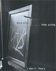 Cover of: Hold still, keep going