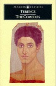 Cover of: The comedies | Publius Terentius Afer