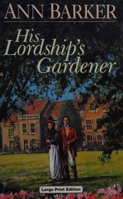 His Lordship's Gardener