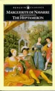 Cover of: The Heptameron | Marguerite Queen, consort of Henry II, King of Navarre