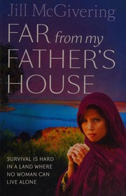 Far from my father's house