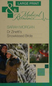 Dr Zinetti's snowkissed bride