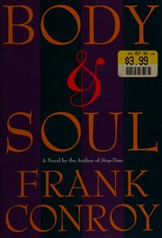 Body and Soul by Frank Conroy
