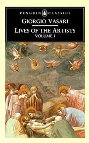 Cover of: The Lives of the Artists Volume 1