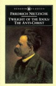 Cover of: Twilight of the Idols and The Antichrist