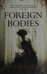Cover of: Foreign bodies | Cynthia Ozick