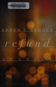 Cover of: Refund | Karen E. Bender