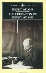 Cover of: The education of Henry Adams | Henry Adams