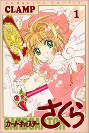 Cover of: Card Captor Sakura Vol. 1 (Kado Kyaputa Sakura) (in Japanese)