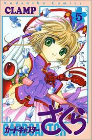 Cover of: Card Captor Sakura Vol. 5 (Kado Kyaputa Sakura) (in Japanese)