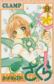 Cover of: Card Captor Sakura Vol. 9 (Kado Kyaputa Sakura) (in Japanese)