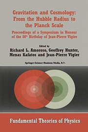 Cover of: Gravitation and Cosmology : From the Hubble Radius to the Planck Scale