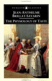 Physiologie du goût by Jean Anthelme Brillat-Savarin