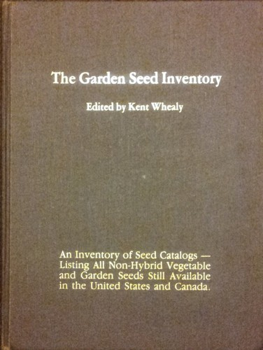 The garden seed inventory by Kent Whealy