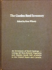 Cover of: The garden seed inventory | Kent Whealy