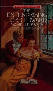 The enterprising Lord Edward