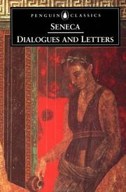 Dialogues and letters by Seneca the Younger