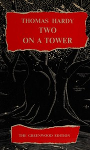 Cover of: Two on a tower | Thomas Hardy