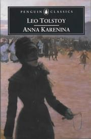 Cover of: Anna Karenina (Penguin Classics) by Leo Tolstoy