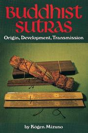 "Cover of: Buddhist sutras, origin, development, transmission | Mizuno, KoМ""gen"
