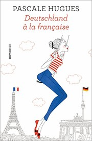Cover of: Deutschland à la française | Pascale Hugues