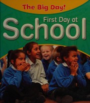 Cover of: First day at school | Nicola Barber