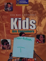 Kids Are Consumers (Reading expeditions. Kids make a difference)