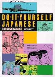 Cover of: Do-It-Yourself Japanese Through Comics | Kazuhiko Nagatomo