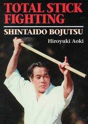 Cover of: Total stick fighting