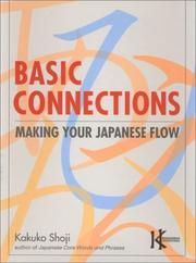 Cover of: Basic Connections: making your Japanese flow