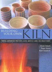 Cover of: Building Your Own Kiln | Hiromi Itabashi
