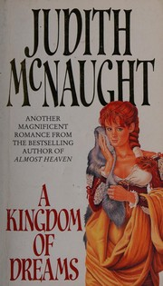 Cover of: A kingdom of dreams | Judith McNaught